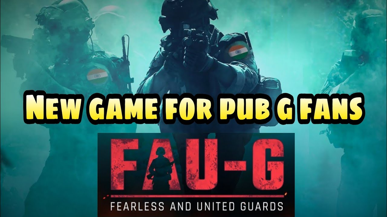 New game fau-g